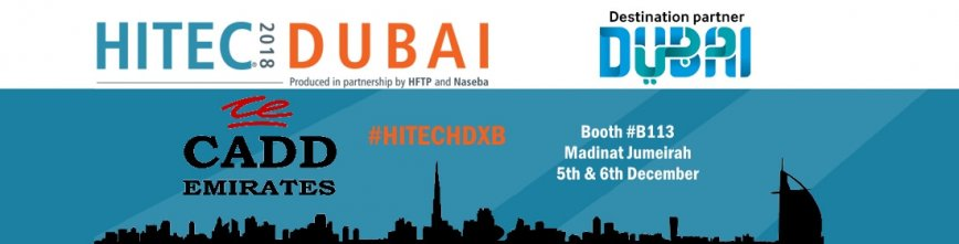 Attending HITEC Dubai this December? Come and Visit us!